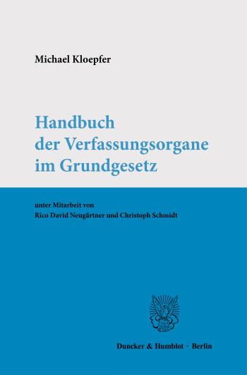 Cover: Handbuch der Verfassungsorgane im Grundgesetz