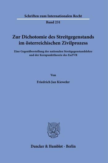 Cover: Zur Dichotomie des Streitgegenstands im österreichischen Zivilprozess