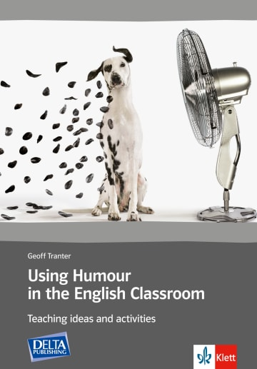 Cover Using Humour in the English Classroom 978-3-12-534645-1