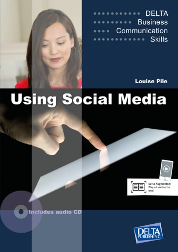 Cover Delta Business Communication Skills: Using Social Media B1-B2 978-3-12-501327-8