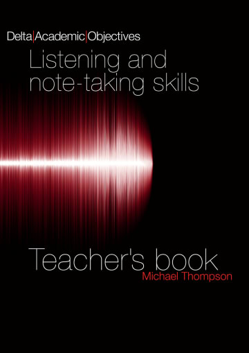 Cover Delta Academic Objectives - Listening and Note Taking Skills B2-C1 978-3-12-501343-8