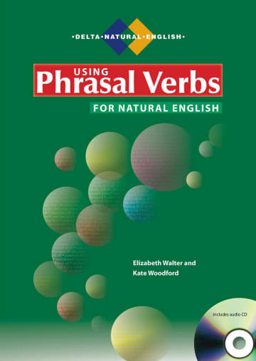 Cover Using Phrasal Verbs for Natural English 978-3-12-501626-2
