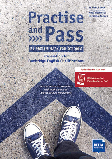 Cover Practise and Pass - B1 Preliminary for Schools (Revised 2020 Exam) 978-3-12-501703-0