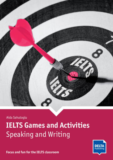 Cover IELTS Games and Activities: Speaking and Writing 978-3-12-501570-8