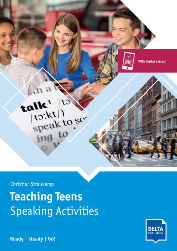 Cover Teaching Teens: Speaking Activities 978-3-12-501737-5