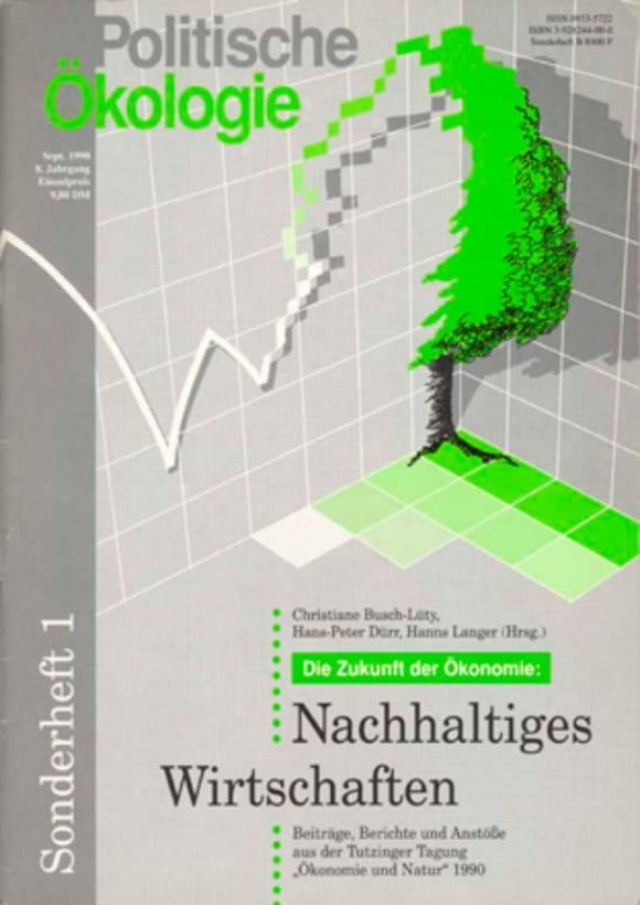 Cover: Die Zukunft der Ökonomie: Nachhaltiges Wirtschaften