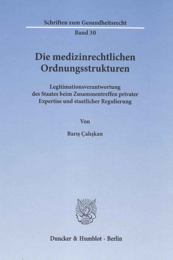 Cover Die medizinrechtlichen Ordnungsstrukturen