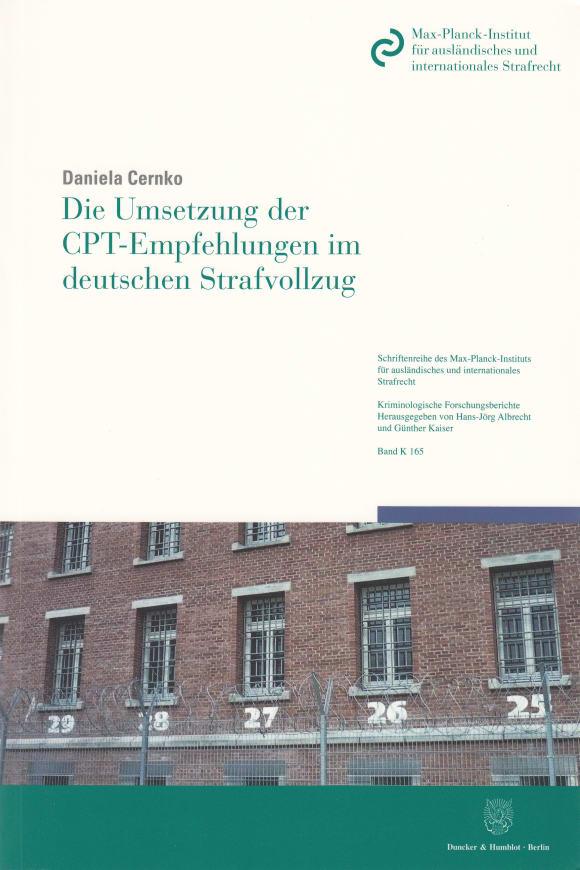 Cover Die Umsetzung der CPT-Empfehlungen im deutschen Strafvollzug
