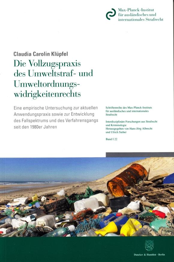 Cover Die Vollzugspraxis des Umweltstraf- und Umweltordnungswidrigkeitenrechts
