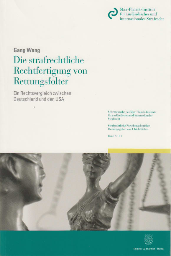 Cover Die strafrechtliche Rechtfertigung von Rettungsfolter