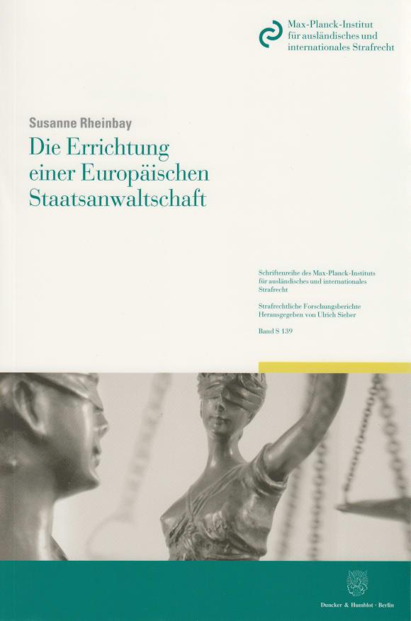 Cover Die Errichtung einer Europäischen Staatsanwaltschaft
