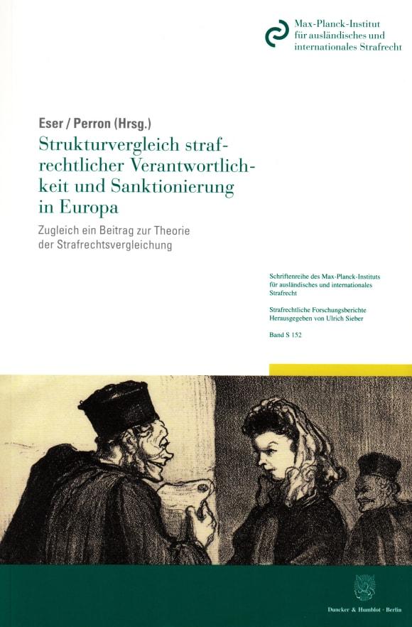 Cover Strukturvergleich strafrechtlicher Verantwortlichkeit und Sanktionierung in Europa