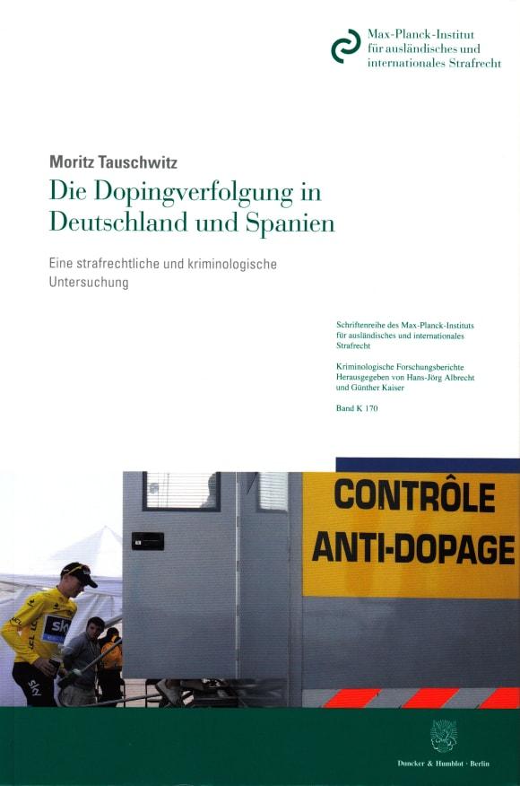 Cover Die Dopingverfolgung in Deutschland und Spanien