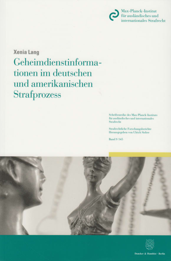 Cover Geheimdienstinformationen im deutschen und amerikanischen Strafprozess