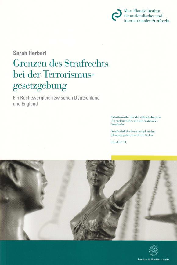 Cover Grenzen des Strafrechts bei der Terrorismusgesetzgebung