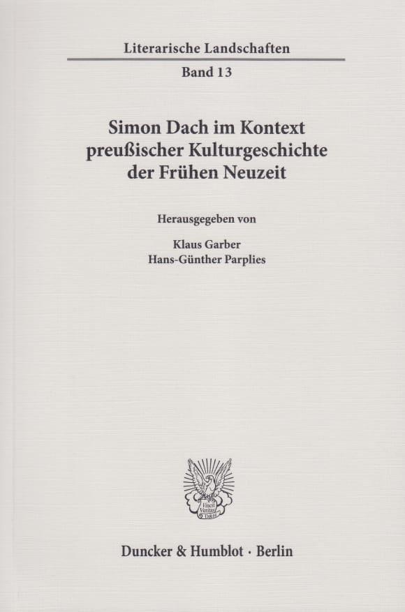 Cover Simon Dach im Kontext preußischer Kulturgeschichte der Frühen Neuzeit