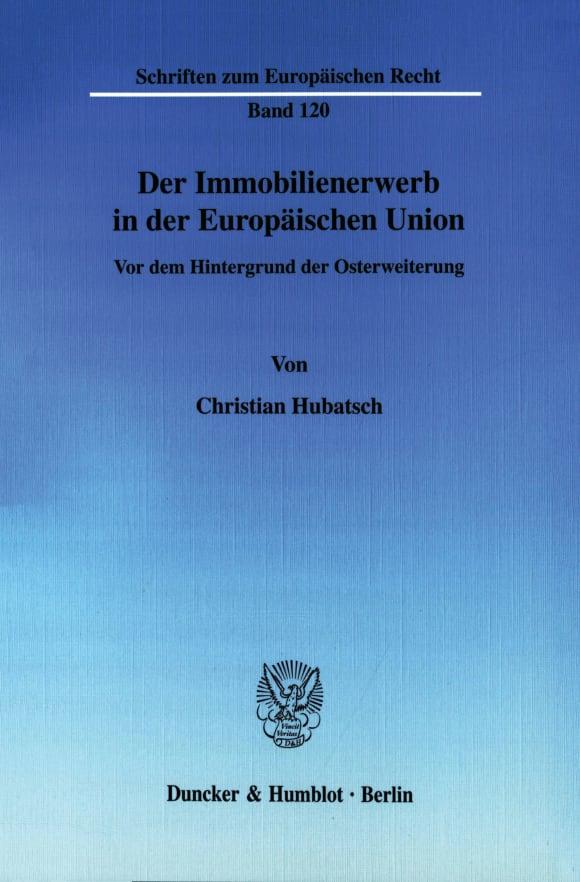 Cover Der Immobilienerwerb in der Europäischen Union