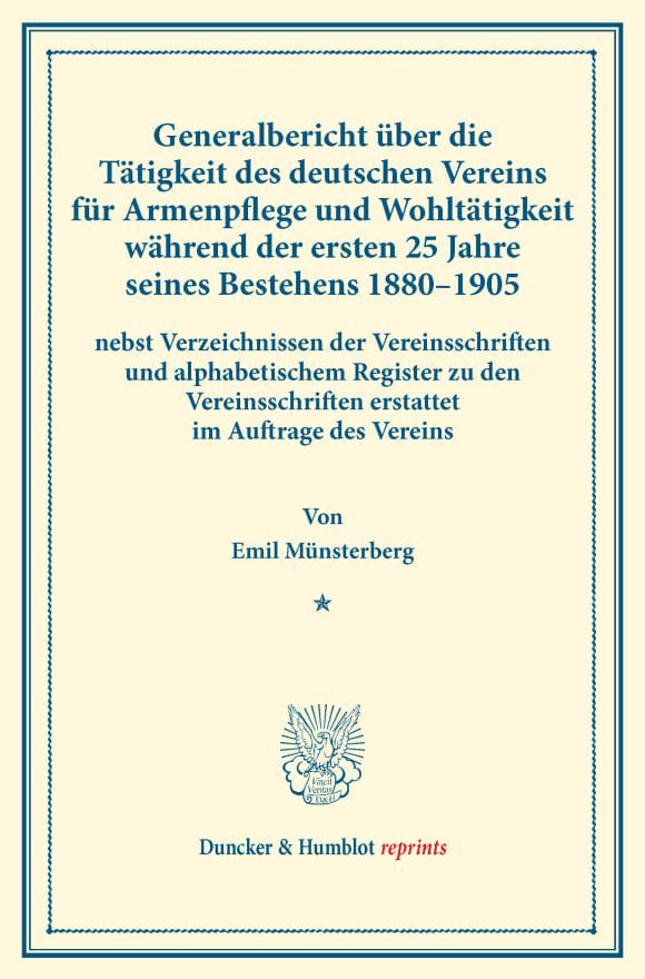 Cover Generalbericht über die Tätigkeit des deutschen Vereins für Armenpflege und Wohltätigkeit während der ersten 25 Jahre seines Bestehens 1880–1905
