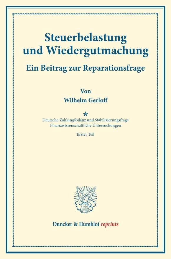 Cover Steuerbelastung und Wiedergutmachung. Ein Beitrag zur Reparationsfrage