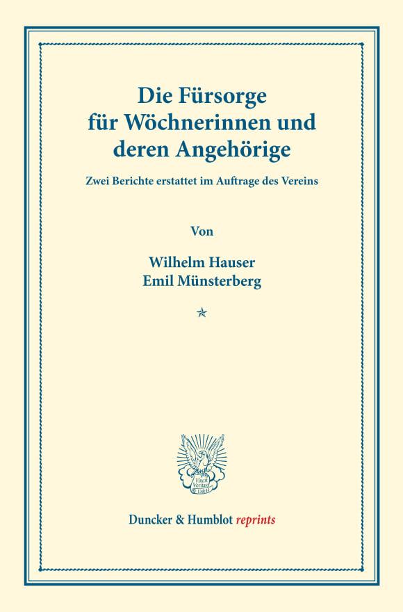 Cover Die Fürsorge für Wöchnerinnen und deren Angehörige