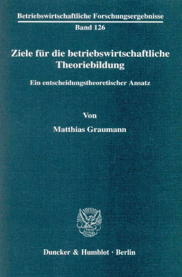 Cover Ziele für die betriebswirtschaftliche Theoriebildung