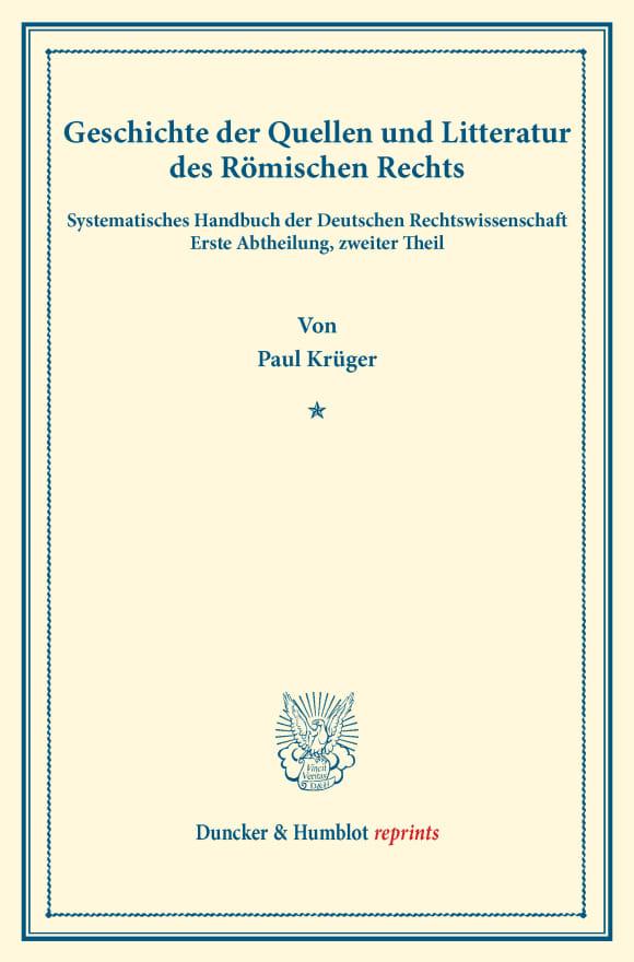Cover Geschichte der Quellen und Litteratur des Römischen Rechts
