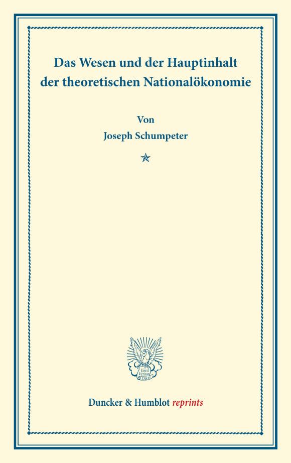 Cover Das Wesen und der Hauptinhalt der theoretischen Nationalökonomie