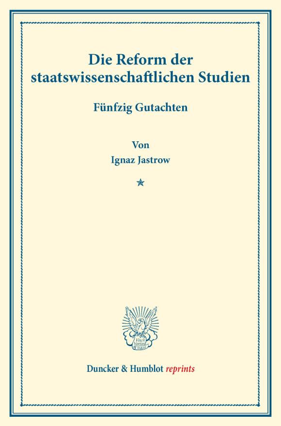 Cover Die Reform der staatswissenschaftlichen Studien