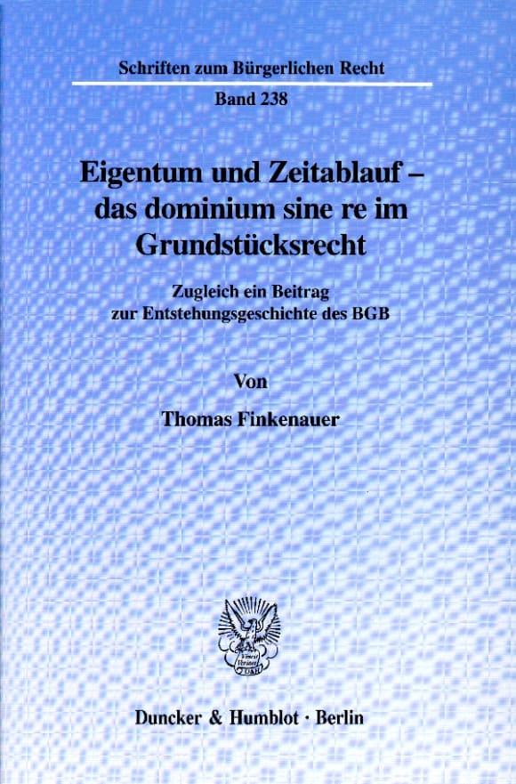 Cover Eigentum und Zeitablauf - das dominium sine re im Grundstücksrecht