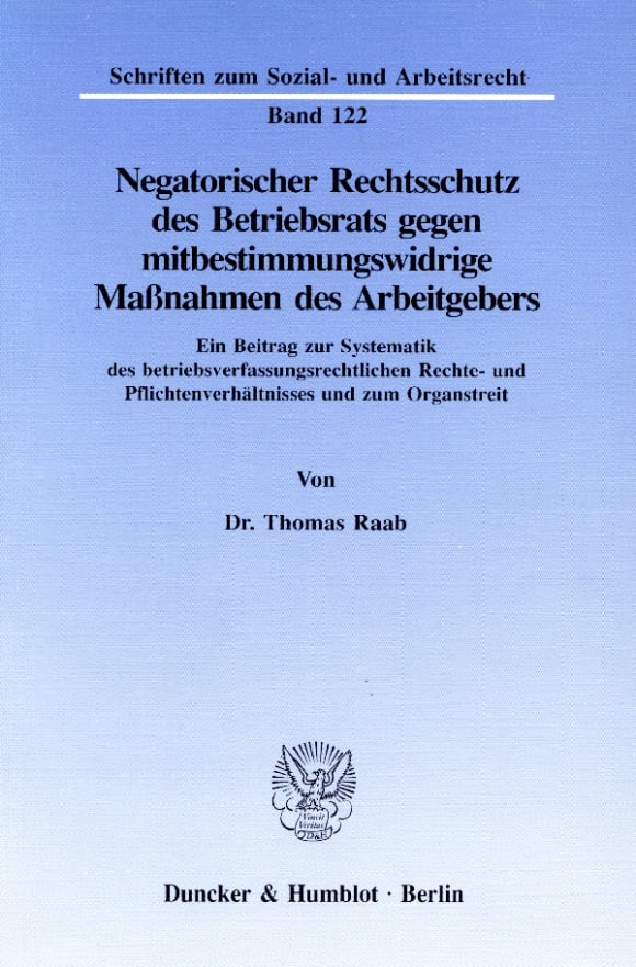 Cover Negatorischer Rechtsschutz des Betriebsrats gegen mitbestimmungswidrige Maßnahmen des Arbeitgebers