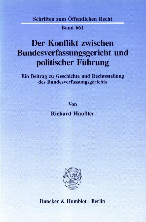 Cover Der Konflikt zwischen Bundesverfassungsgericht und politischer Führung