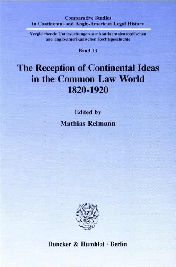Cover The Reception of Continental Ideas in the Common Law World 1820–1920