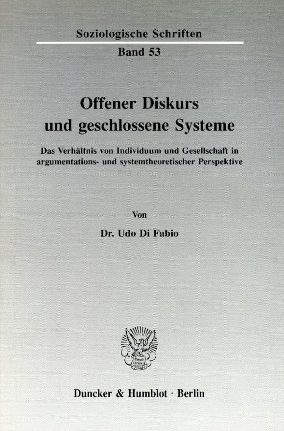 Cover Offener Diskurs und geschlossene Systeme
