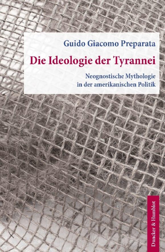 Cover Die Ideologie der Tyrannei