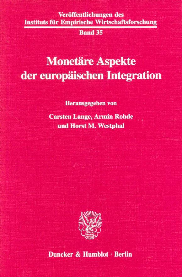 Cover Monetäre Aspekte der europäischen Integration