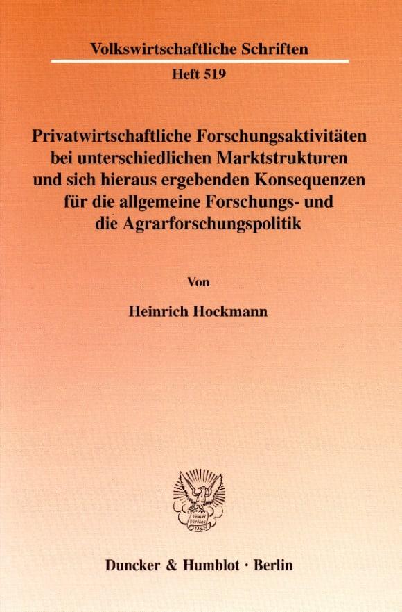 Cover Privatwirtschaftliche Forschungsaktivitäten bei unterschiedlichen Marktstrukturen und sich hieraus ergebenden Konsequenzen für die allgemeine Forschungs- und die Agrarforschungspolitik