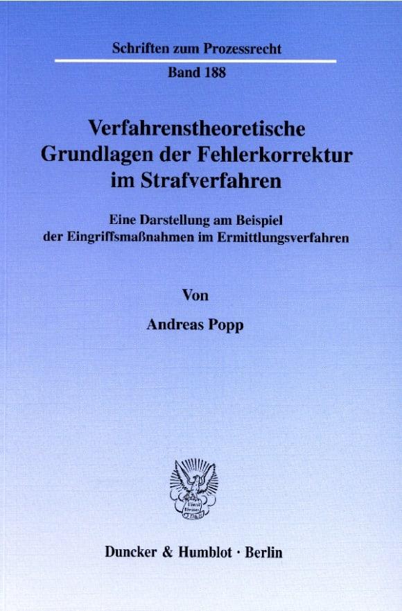 Cover Verfahrenstheoretische Grundlagen der Fehlerkorrektur im Strafverfahren
