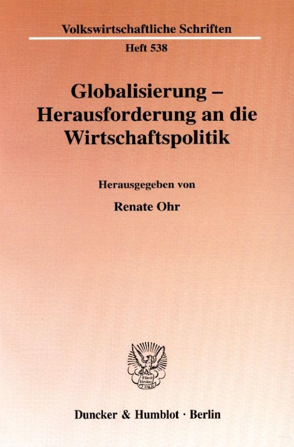 Cover Globalisierung - Herausforderung an die Wirtschaftspolitik