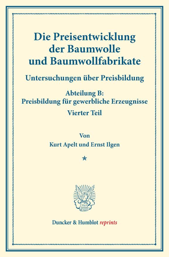 Cover Die Preisentwicklung der Baumwolle und Baumwollfabrikate