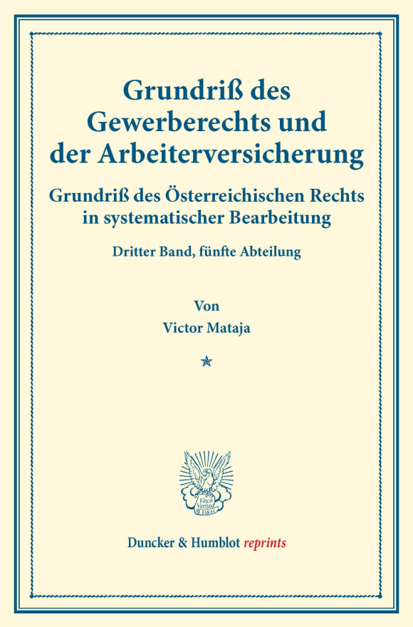 Cover Grundriß des Gewerberechts und der Arbeiterversicherung