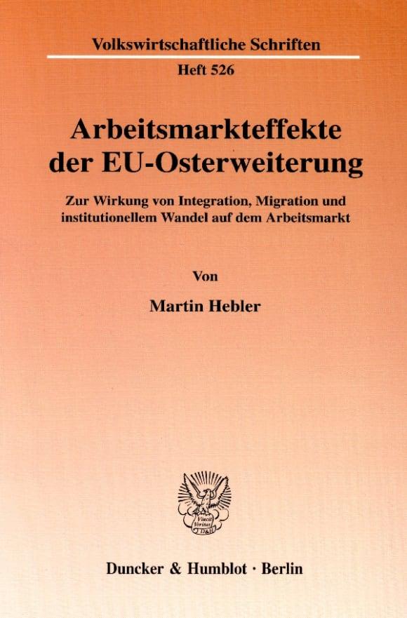 Cover Arbeitsmarkteffekte der EU-Osterweiterung