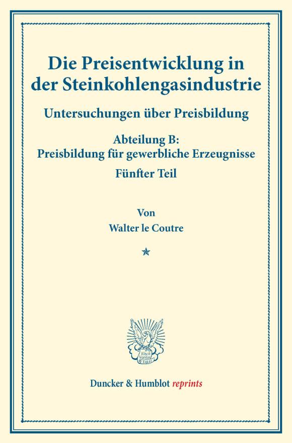Cover Die Preisentwicklung in der Steinkohlengasindustrie