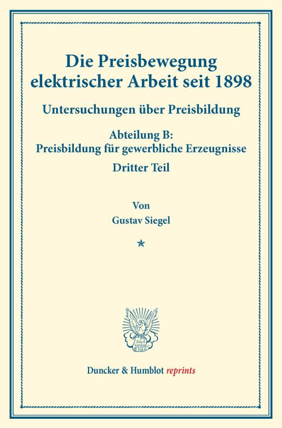 Cover Die Preisbewegung elektrischer Arbeit seit 1898