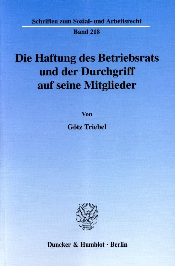 Cover Die Haftung des Betriebsrats und der Durchgriff auf seine Mitglieder
