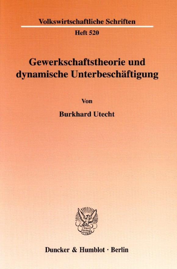 Cover Gewerkschaftstheorie und dynamische Unterbeschäftigung