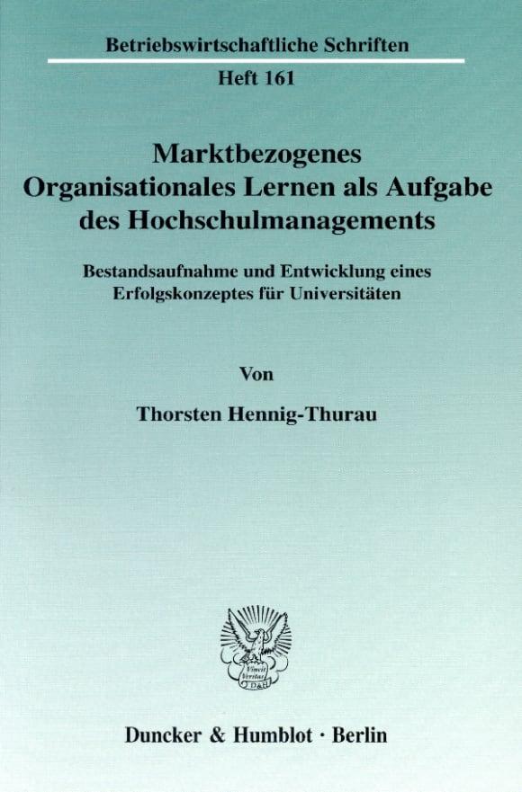 Cover Marktbezogenes Organisationales Lernen als Aufgabe des Hochschulmanagements