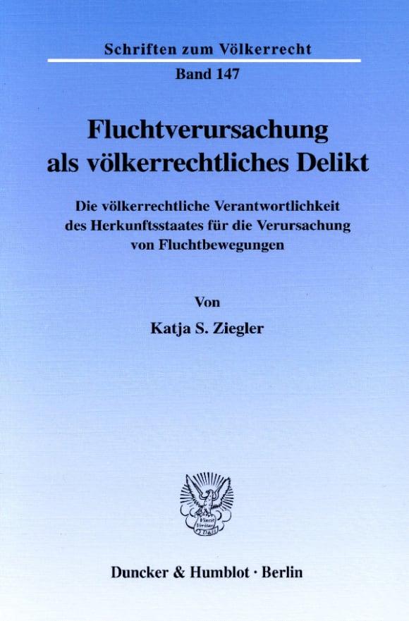 Cover Fluchtverursachung als völkerrechtliches Delikt