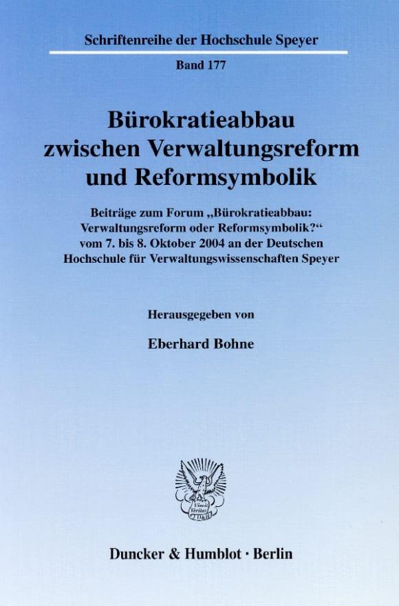 Cover Bürokratieabbau zwischen Verwaltungsreform und Reformsymbolik