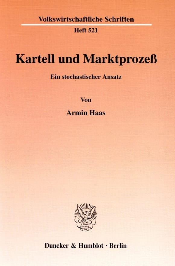 Cover Kartell und Marktprozeß
