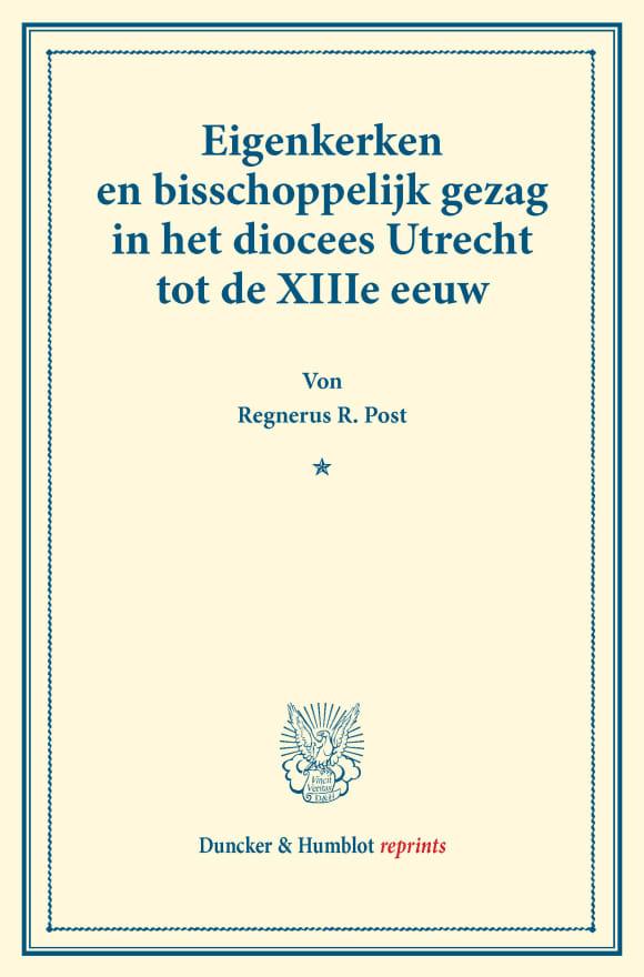Cover Eigenkerken en bisschoppelijk gezag in het diocees Utrecht tot de XIIIe eeuw